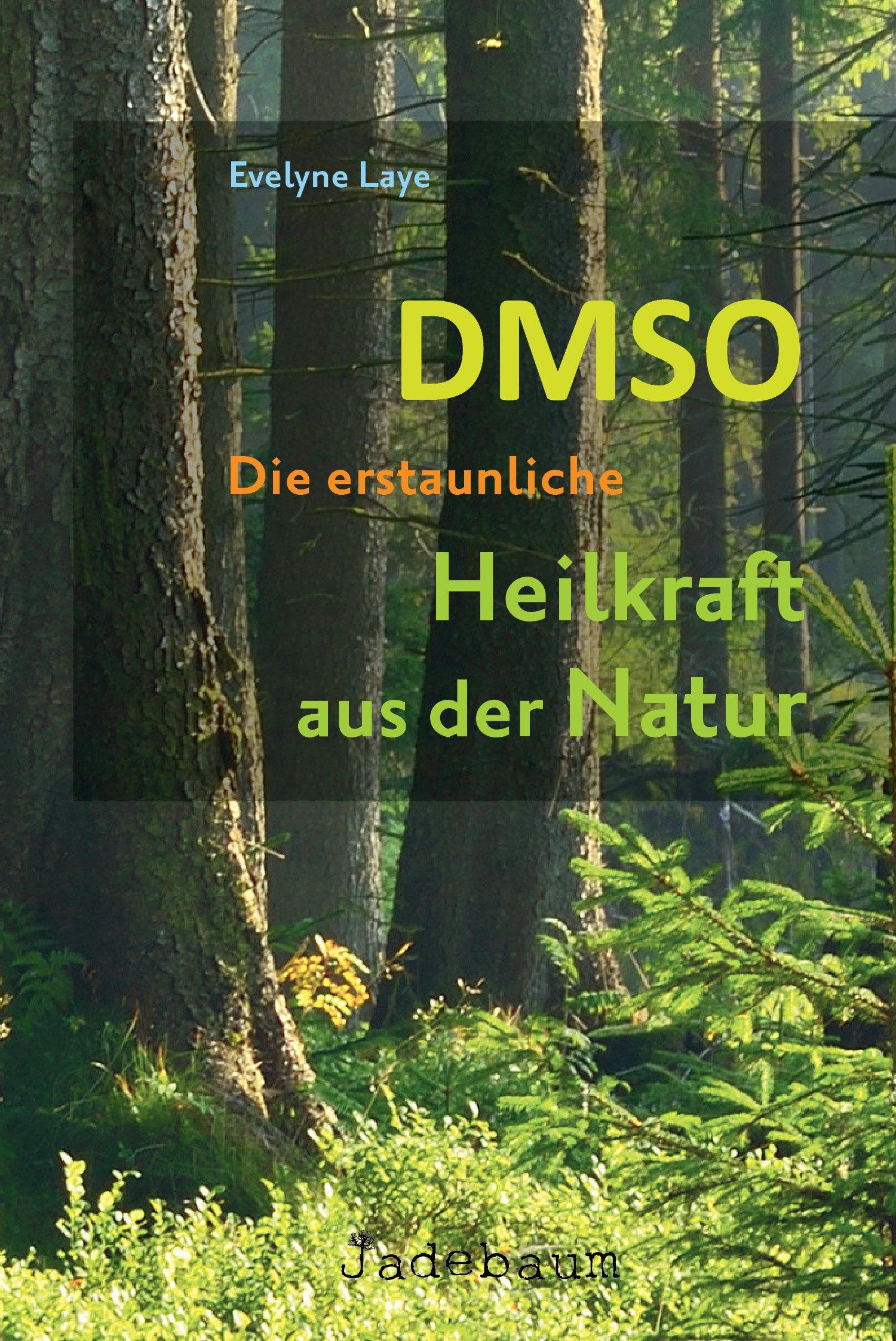 DMSO Die Heilkraft aus der Natur